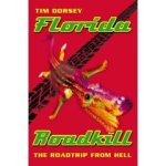 [Picture of Tim Dorsey's Florida Roadkill book cover, 1999]