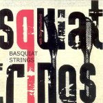 [Picture of Basquait Strings' album sleeve]